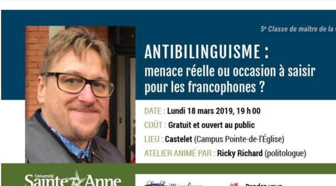 Antibilinguisme: menace réelle ou occasion à saisir pour les francophones? (Classe de maître CRÉAcT)